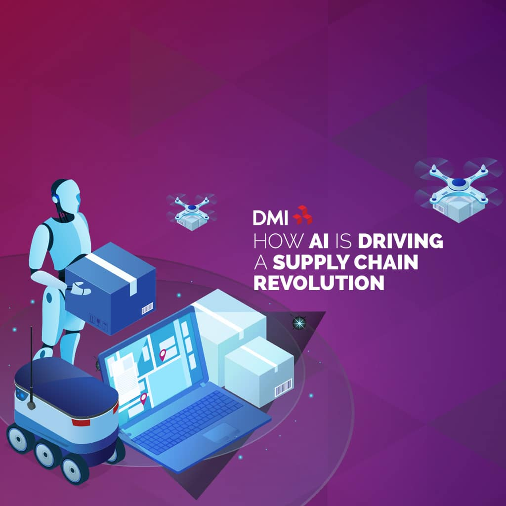 DMI - How AI is Driving A Supply Chain Revolution