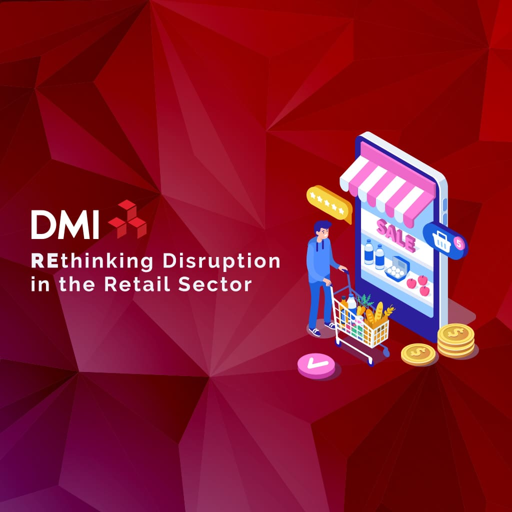 DMI - REthinking Disruption in the Retail Sector